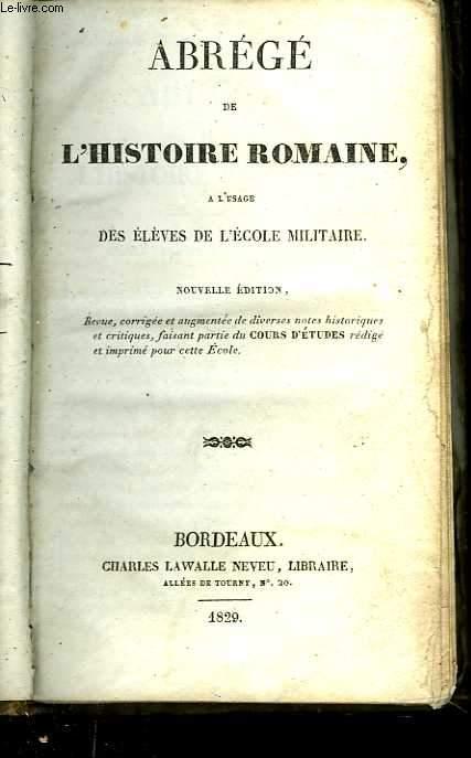 Abrégé de l'histoire romaine, à l'usage des élèves de l'école militaire. Nouvelle édition