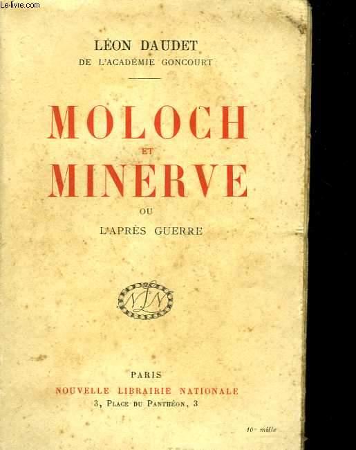 Moloch et Minerve ou l'après guerre