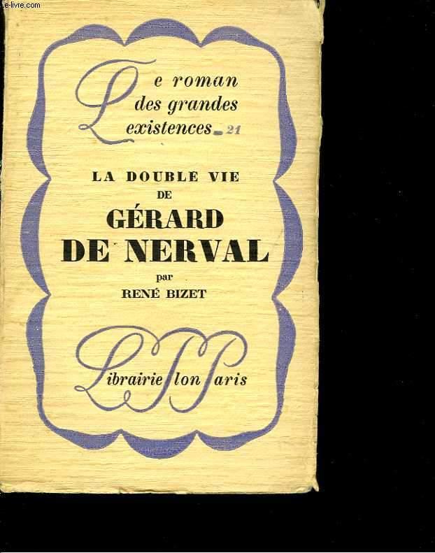 La double vie de Gérard de Nerval