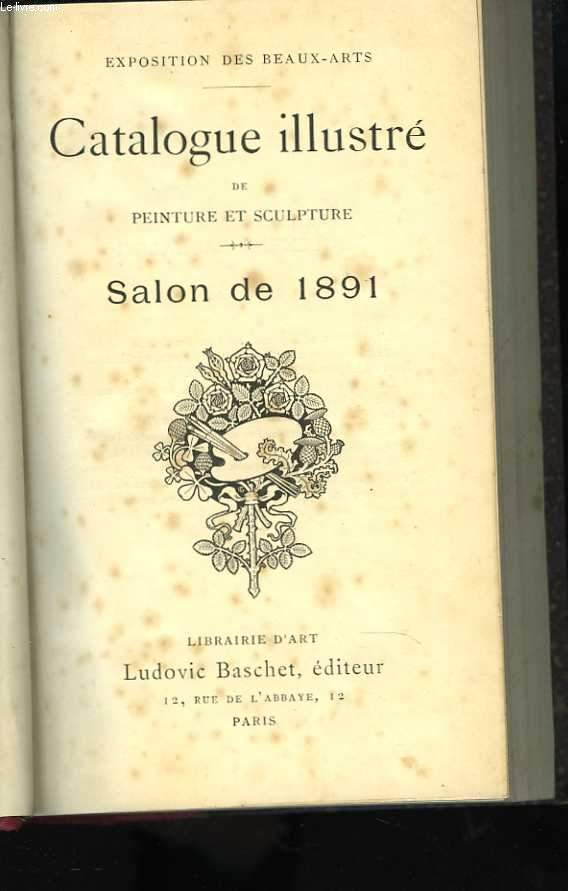 Catalogue illustré de peinture et sculpture. Salon de 1891