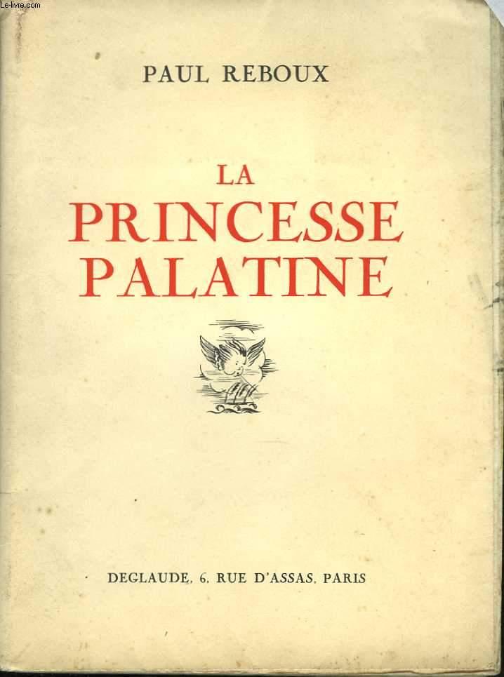 La Princesse Palatine. Illustrations de A. Pécoud