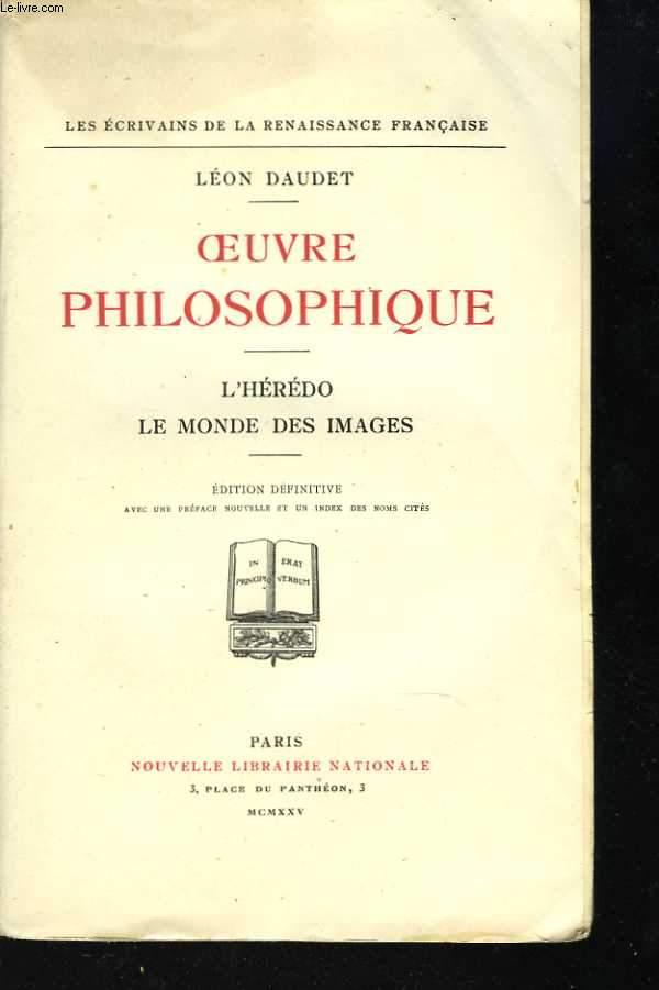 Oeuvre philosophique. L'hérédo - Le monde des images