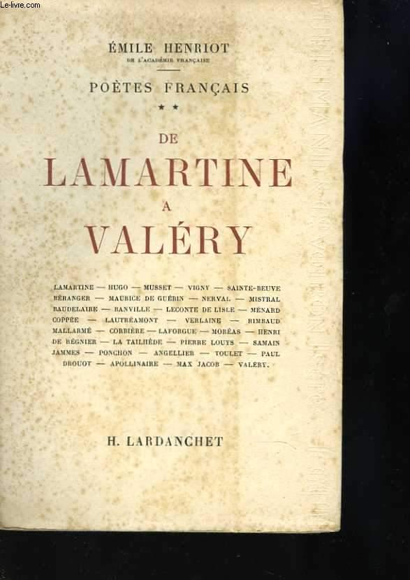 De Lamartine à Valéry. Tome 2