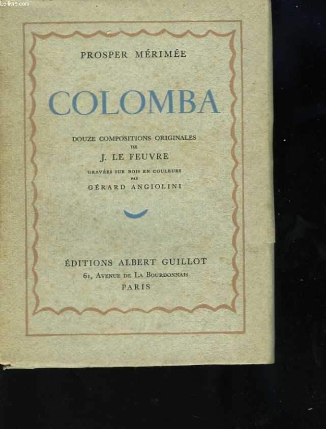 Colomba. Douze compositions originales de J. Le Feuvre gravées sur bois en couleurs par Gérard Angiolini