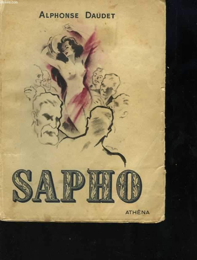 Sapho. Moeurs parisiennes. Dix hors-texte et lettrines d'Auger
