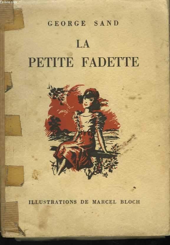 La Petite Fadette. Illustrations de Marcel Bloch