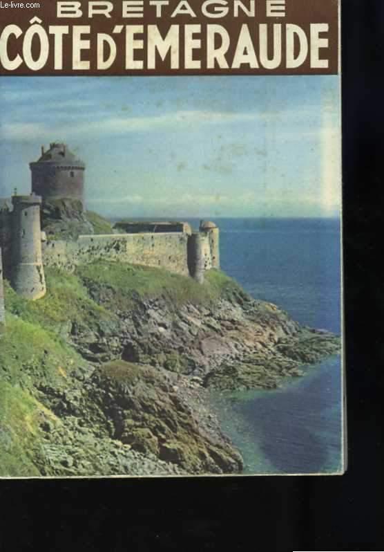 En Bretagne. La cote d'Emeraude (Du Mont-Saint-Michel à Paimpol). Ouvrage orné de 10 photographies en couleurs reproduites d'après clichés Kodachrome, et de 57 héliogravures