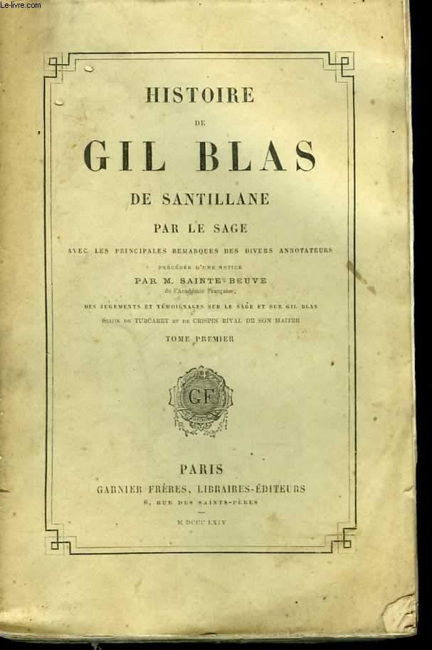 Histoire de Gil Blas de Santillane, avec les principales remarques des divers annotateurs. Tome 1 et 2