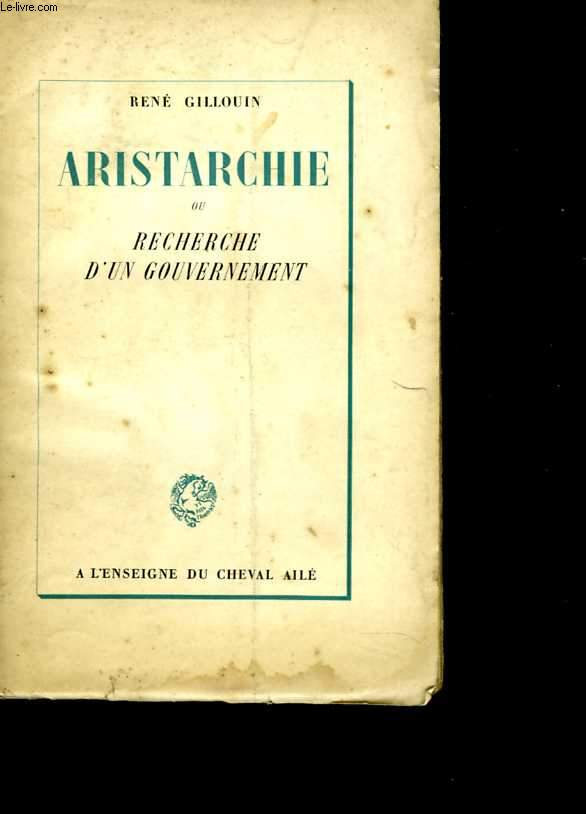 Aristarchie ou recherche d'un gouvernement