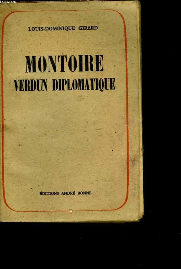 Montoire. Verdun diplomatique. 1. Le secret du Maréchal