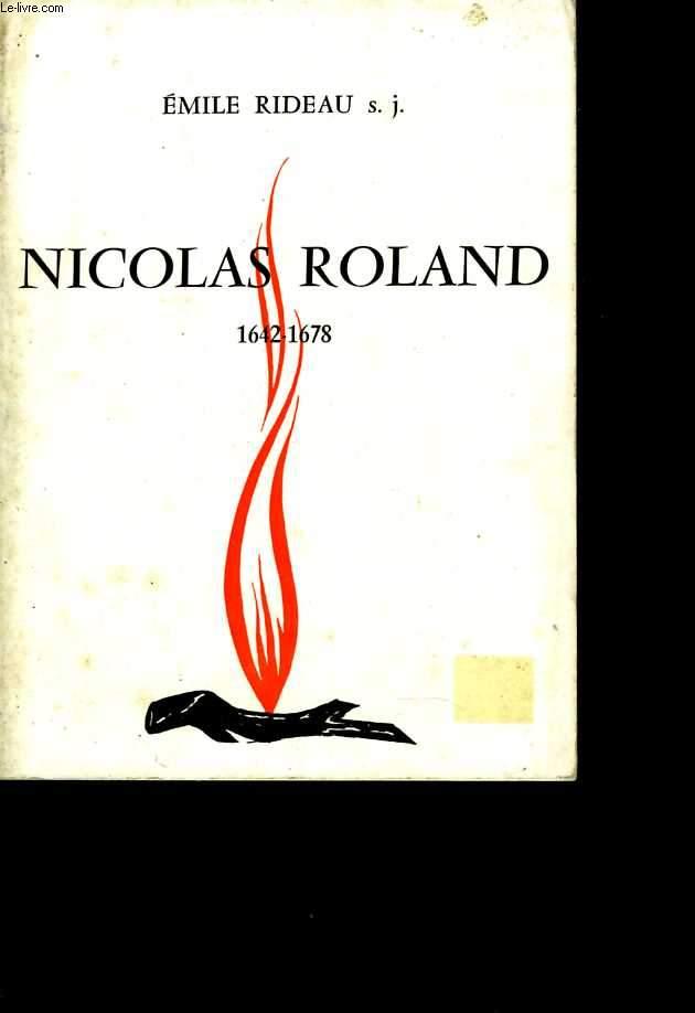 Nicolas Roland. 1642 - 1678