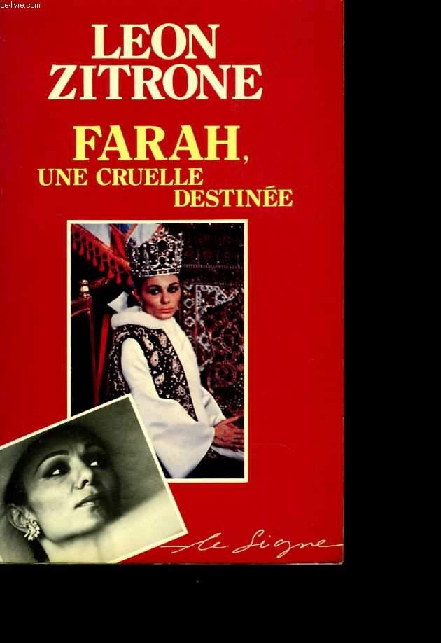 Farah, une cruelle destinée