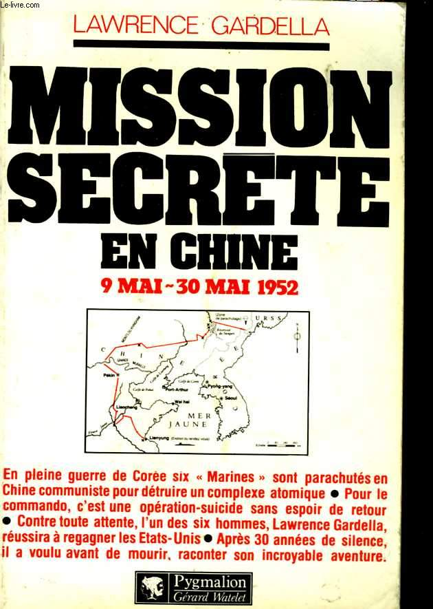 Mission secrète en Chine. 9 Mai - 30 Mai 1952
