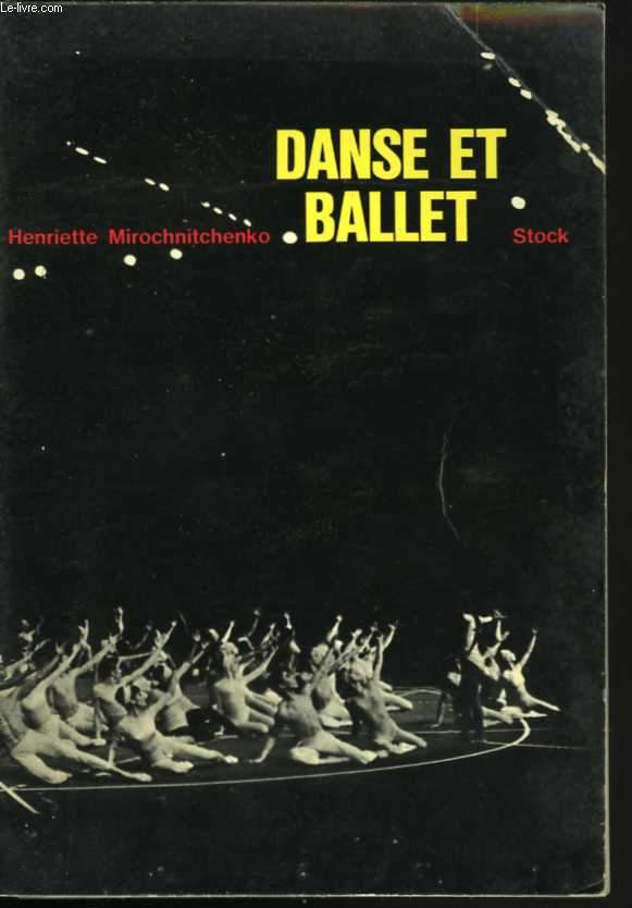 Danse et ballet. Arts secrets de l'enchantement