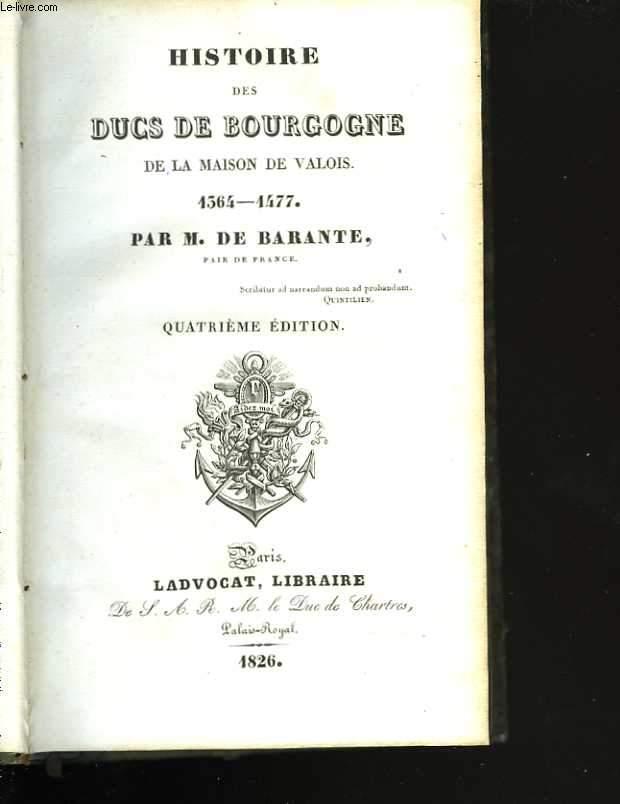Histoire des Ducs de Bourgogne de la maison des Valois. Tome quatrième. Jean sans peur
