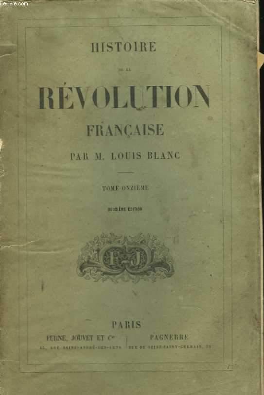 Histoire de la révolution française. Tome Onzième