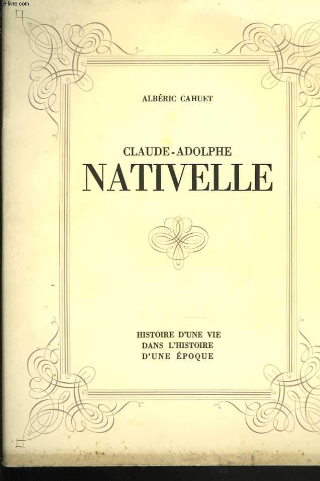 Claude-Adolphe Nativelle. 1812 - 1889
