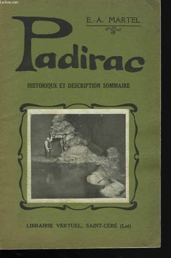 Padirac. Historique et description sommaire