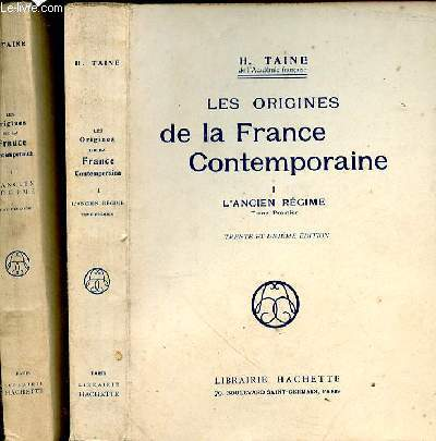 Les origines de la France Contemporaine. L'Ancien Régime. 2 Tomes