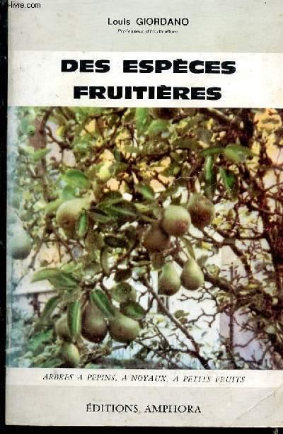 Des espèces fruitières