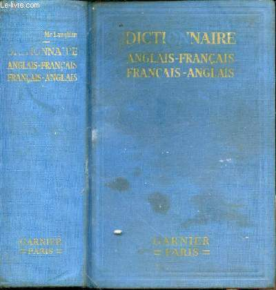 A new french-english and English-French dictionary. A new revised edition by L. Dhaleine