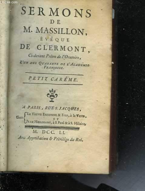 Sermons de M. Massillon, évêque de Clermont. Petit Carême