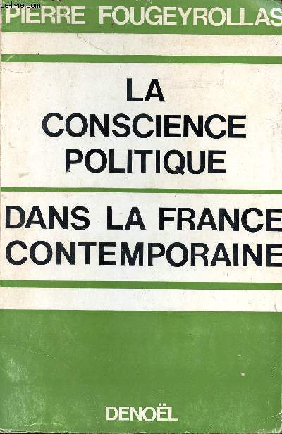 La conscience politique dans la France contemporaine