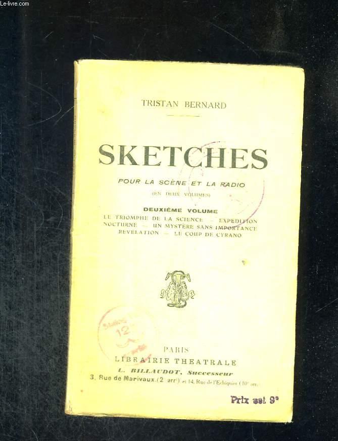 Sketches pour la scène et la radio. Deuxième volume