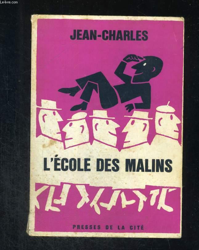 L'école des malins