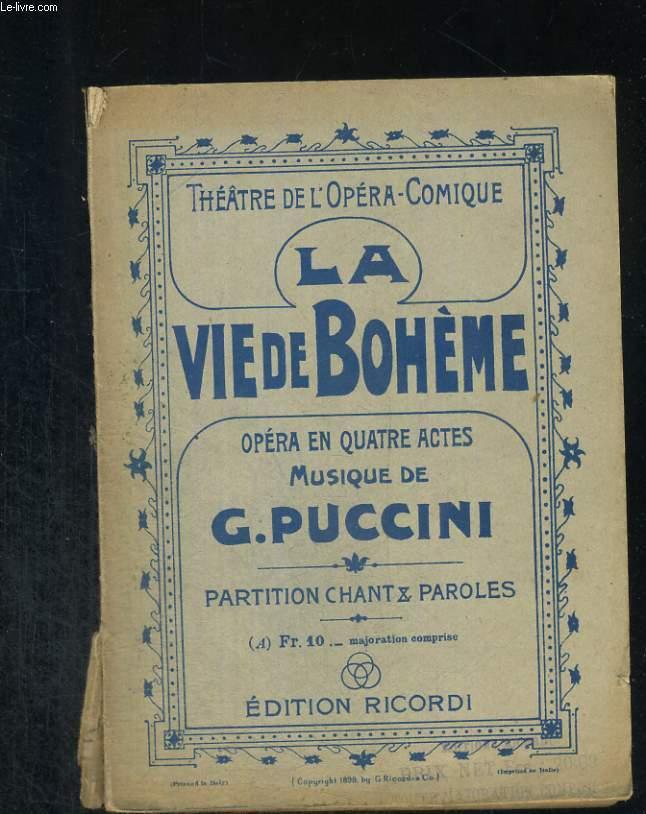 La vie de bohème. Opéra en quatre actes