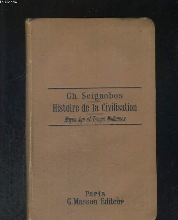 Histoire de la civilisation. Moyen-Age et Temps Modernes