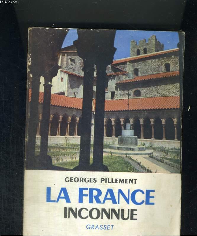 La France inconnue.Tome 1 : Sud-Est