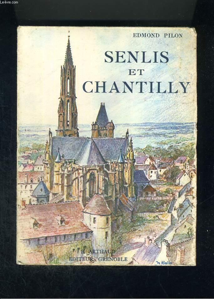 Senlis et Chantilly