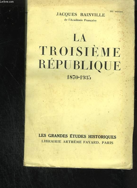 La troisième République : 1870 - 1935