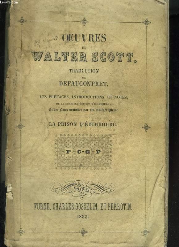 Oeuvres de Walter Scott. Tome sixième : La prison d'Edimbourg
