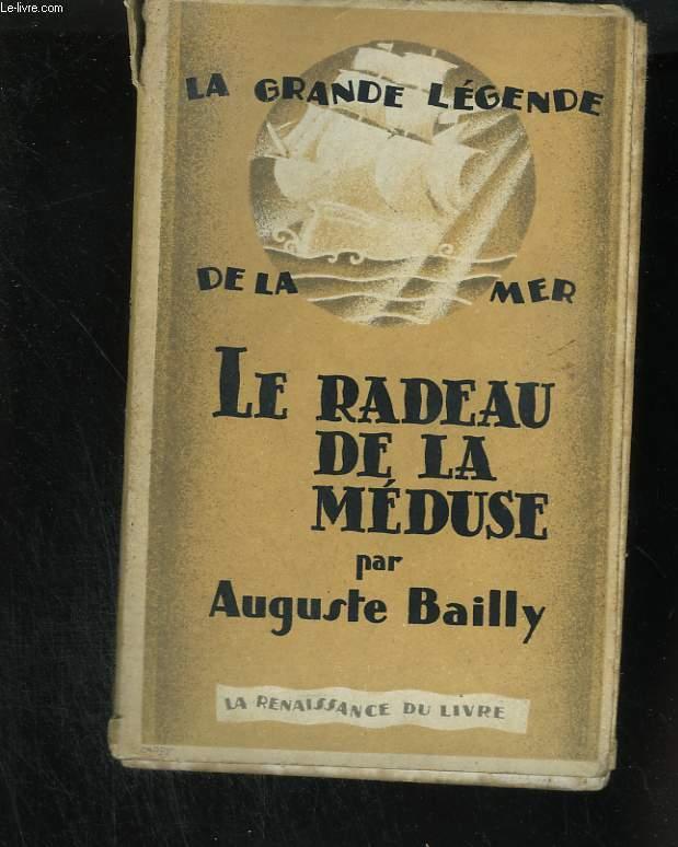 La grande légende de la mer. Le radeau de la Méduse
