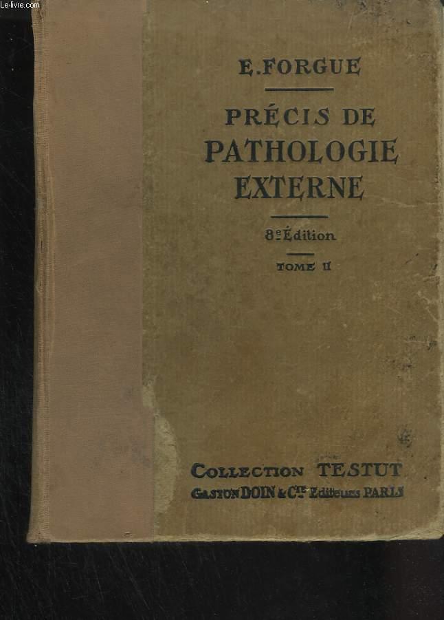 Précis de pathologie externe. Tome II