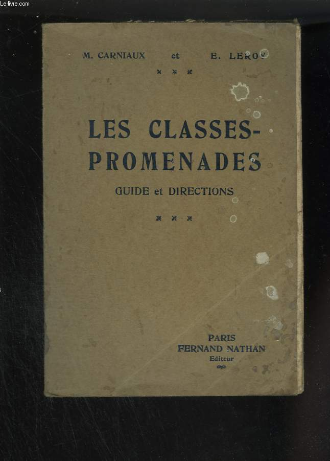 Les classes-promenades. Guide et directions