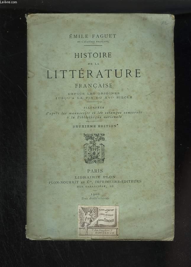 Histoire de la littérature française depuis les origines jusqu'à l fin du XVI° siècle