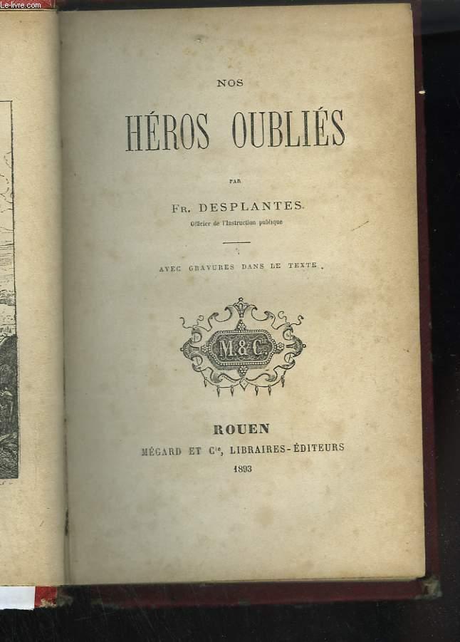 Nos héros oubliés