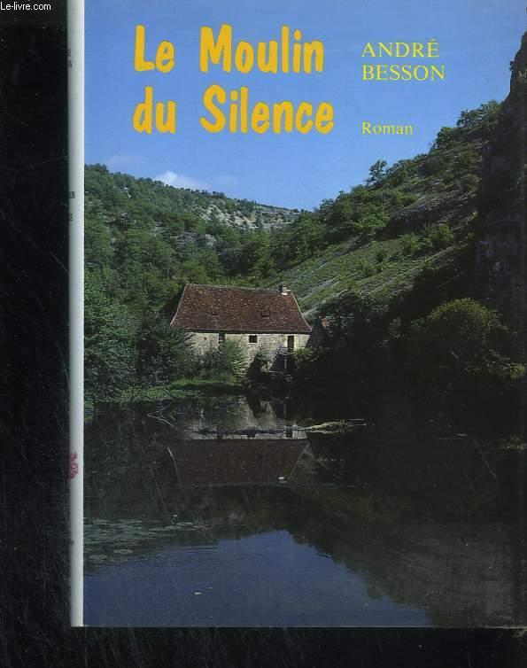 Le Moulin du silence