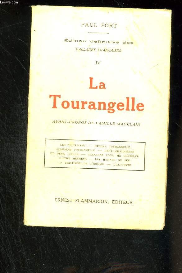 Ballades françaises. Tome IV : La Tourangelle