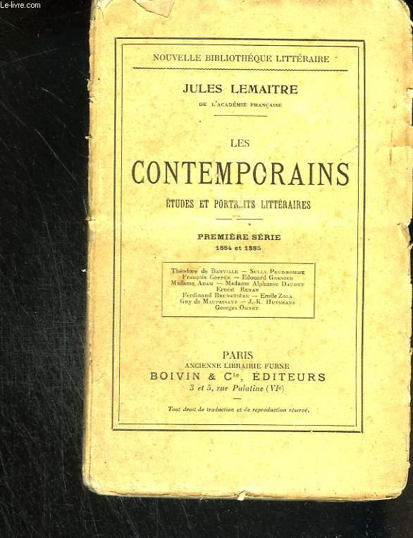 Les contemporains. Etudes et portraits littérares. Première série (1884 et 1885)