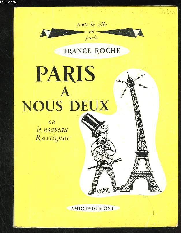 Paris à nous deux ou le nouveau Rastignac