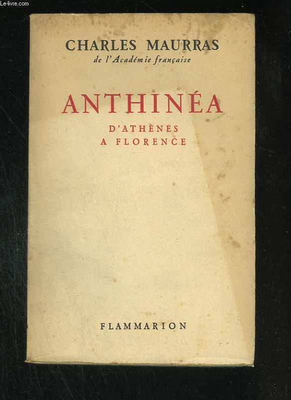 Anthinéa. D'Athènes à Florence