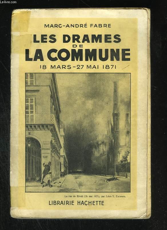 Les drames de la Commune, 18 mars - 27 mai 1871