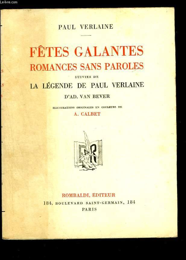 Fêtes galantes. Romances sans paroles suivies de La légende de Paul Verlaine d'Ad. Van Bever