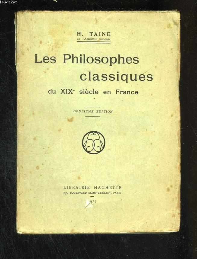 Les philosophes classiques du XIX° siècle en France