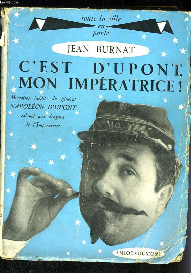 C'est Dupont, mon Impératrice !