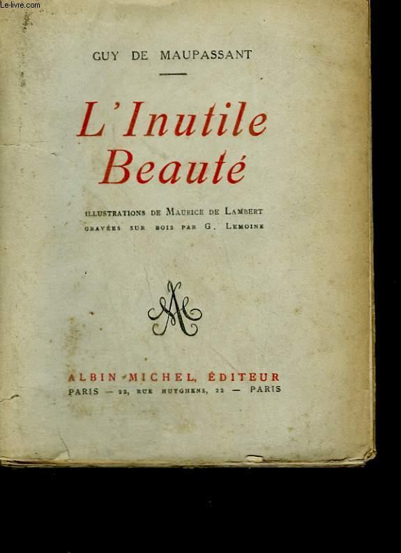 L'Inutile Beauté